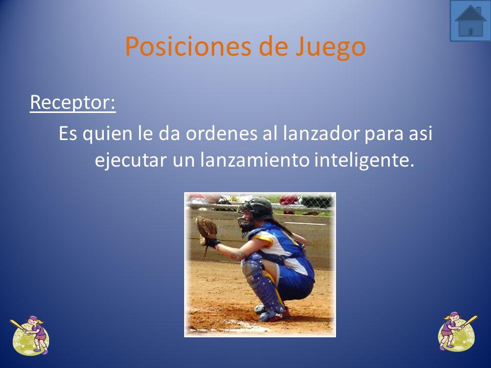 Lanzador: Es la posición principal en un juego de softball. Posiciones de Juego