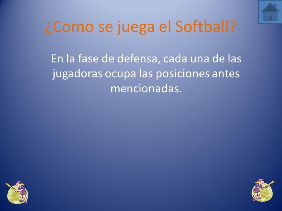 Un partido de softball consiste en siete entradas. En cada una de ellas los equipos batean y defienden una vez. ¿Como se juega el Softball?