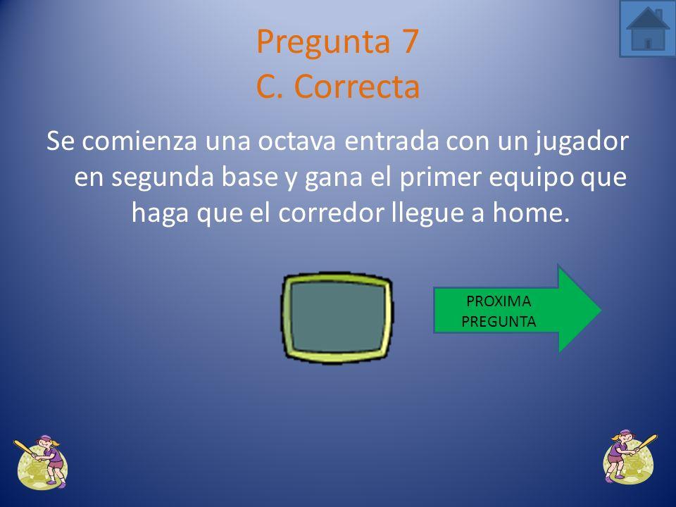 La peseta solo se utiliza en juegos callejeros. Pregunta 7 B. Incorrecta VUELVE A INTENTARLO