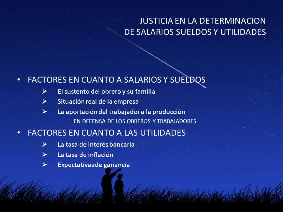 ETICA Y ECONOMIA JUSTICIA EN LA DETERMINACION DE SALARIOS SUELDOS Y UTILIDADES COLABORACION EN HECHOS INMORALES LA PROFESIÓN ¿Una vocación de servicio.