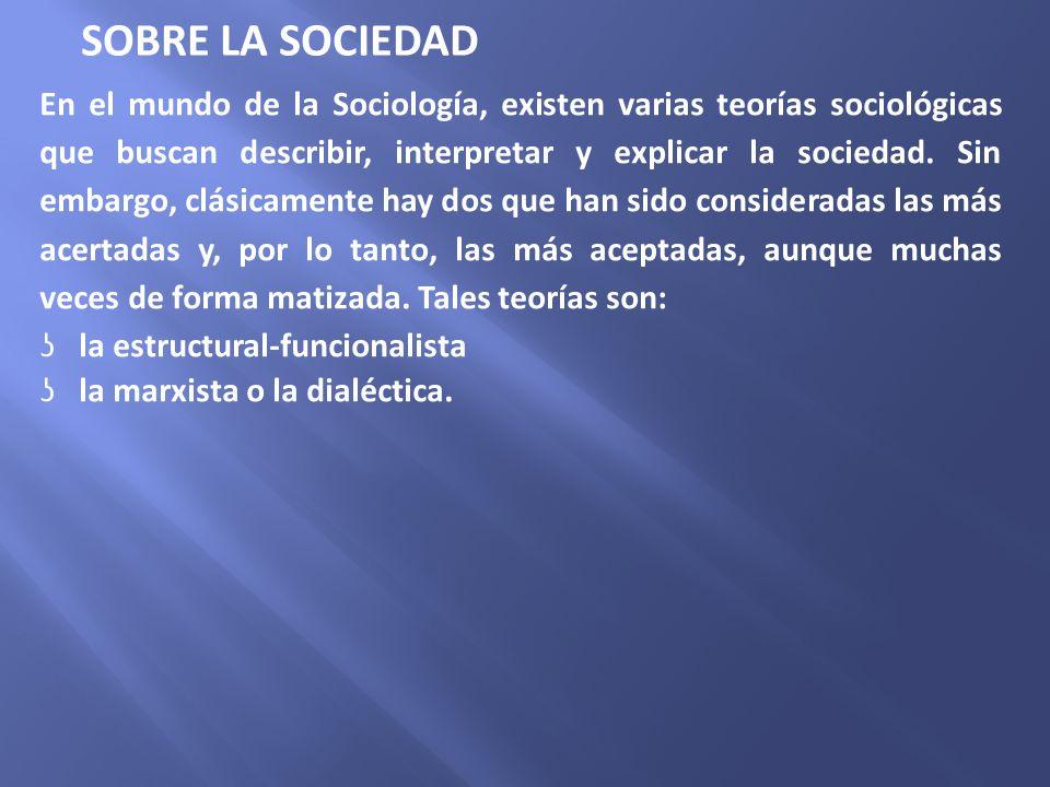 En el mundo de la Sociología, existen varias teorías sociológicas que buscan describir, interpretar y explicar la sociedad. Sin embargo, clásicamente
