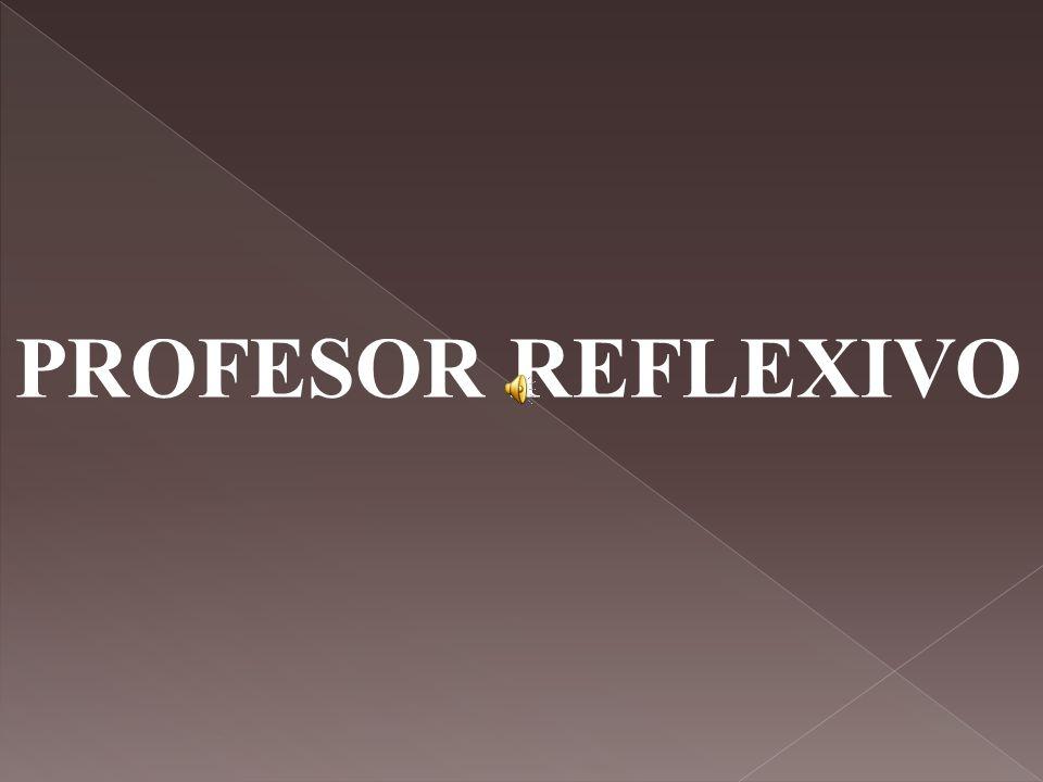 PROFESOR REFLEXIVO