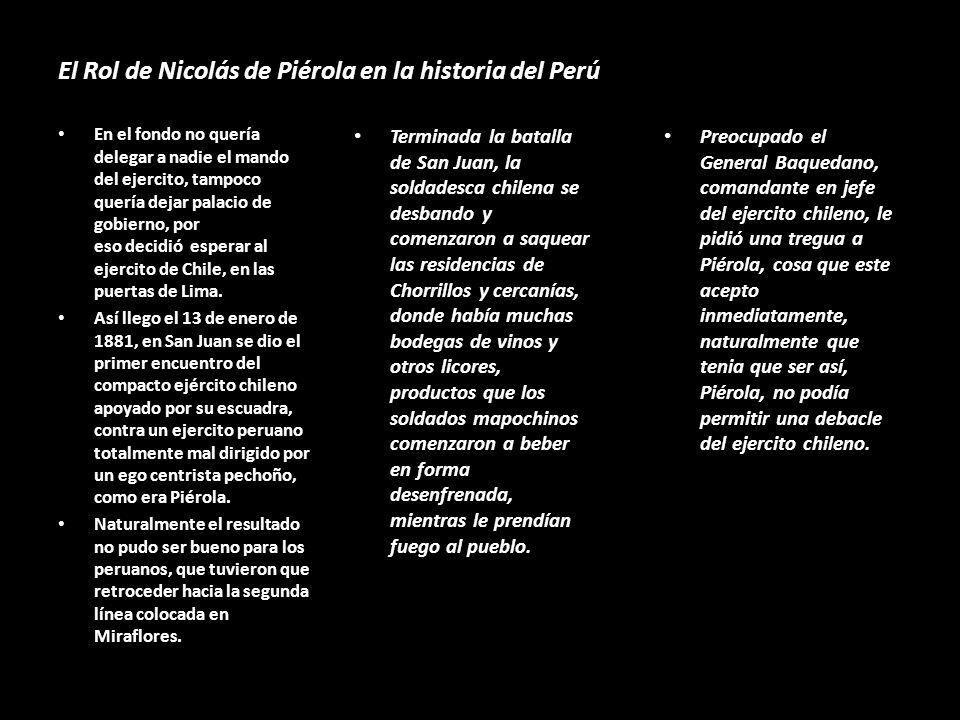 El Rol de Nicolás de Piérola en la historia del Perú … Se perdió la batalla de Tacna y con ello la oportunidad de salvar a la nación, todo por la trai
