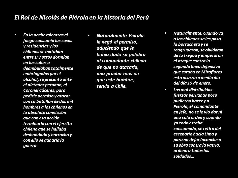 El Rol de Nicolás de Piérola en la historia del Perú En el fondo no quería delegar a nadie el mando del ejercito, tampoco quería dejar palacio de gobi