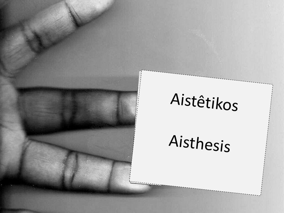 Aistêtikos Aisthesis