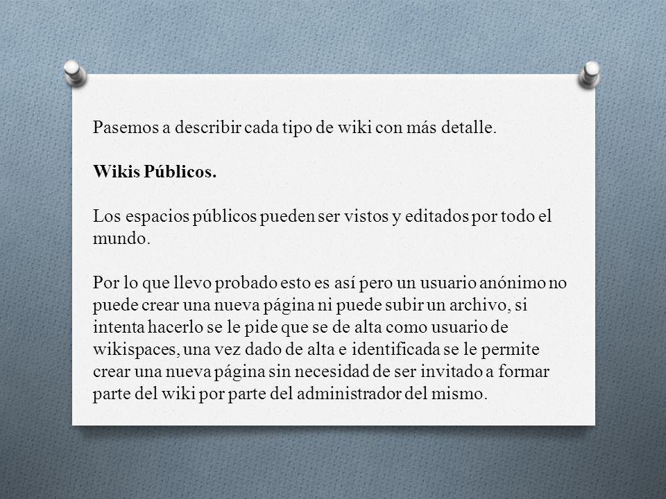 Pasemos a describir cada tipo de wiki con más detalle.