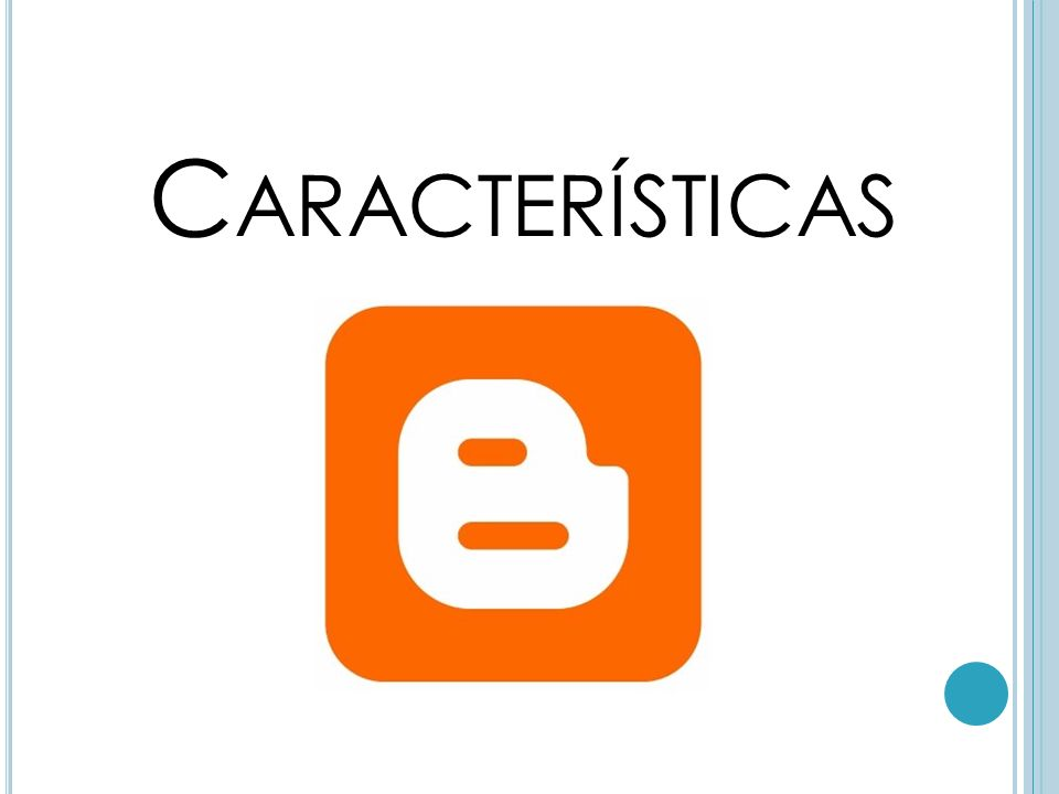 C ARACTERÍSTICAS