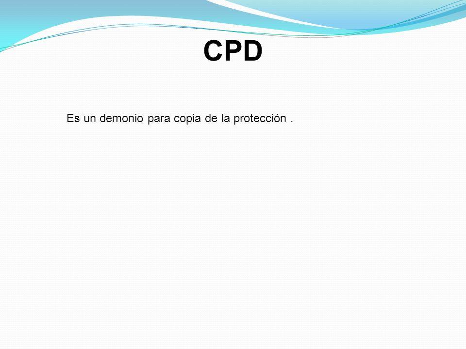 CPD Es un demonio para copia de la protección.