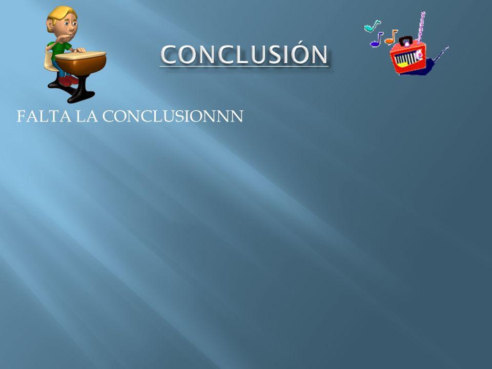 FALTA LA CONCLUSIONNN