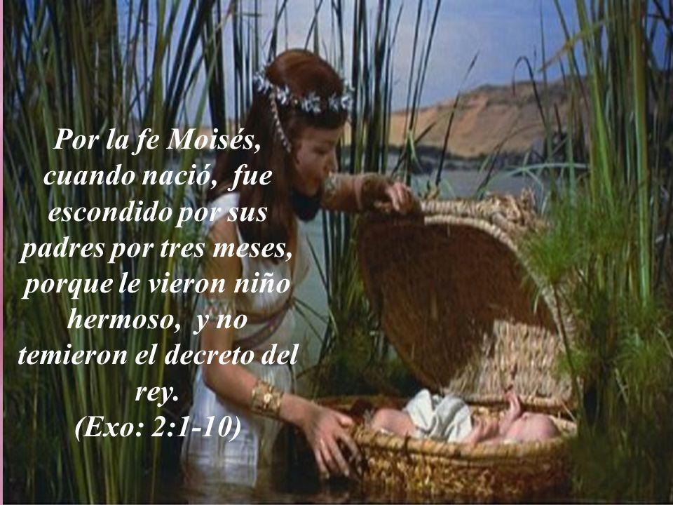 Por la fe bendijo Isaac a Jacob y a Esaú respecto a cosas venideras (Gen: 28:1). Por la fe Jacob, al morir, bendijo a cada uno de los hijos de José, y