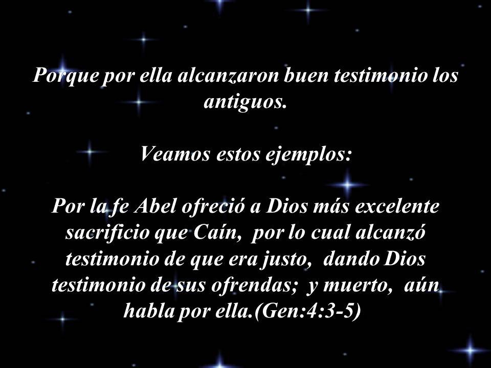 Por la fe entendemos haber sido constituido el universo por la palabra de Dios. (Gen: 1:1) (Rom: 1:20) No fue por casualidad (Teoría del Bigbang).