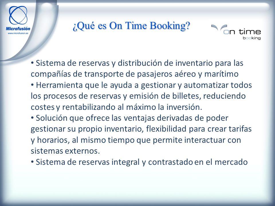 ¿Qué es On Time Booking? Sistema de reservas y distribución de inventario para las compañías de transporte de pasajeros aéreo y marítimo Herramienta q