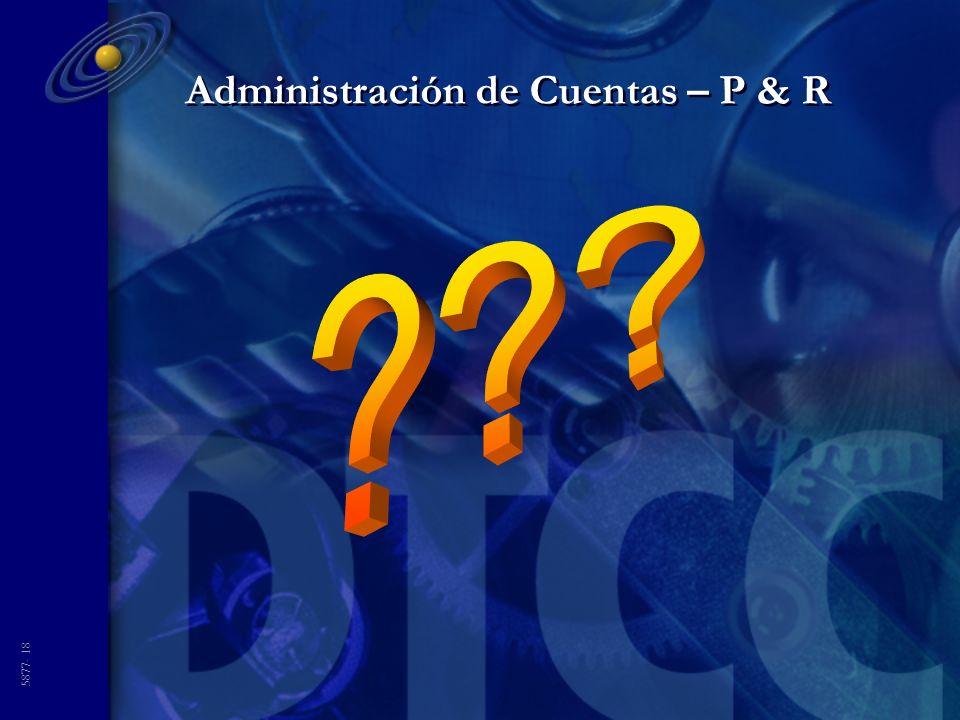 5877- 18 Administración de Cuentas – P & R