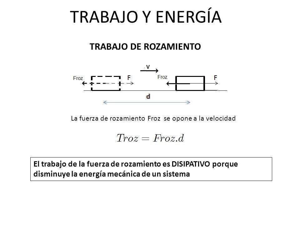 TRABAJO Y ENERGÍA ENERGÍA MECÁNICA La ENERGÍA MECÁNICA de un sistema es la suma de sus energías cinética, potencial gravitatoria y potencial elástica.-