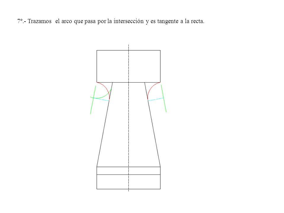 7º.- Trazamos el arco que pasa por la intersección y es tangente a la recta.