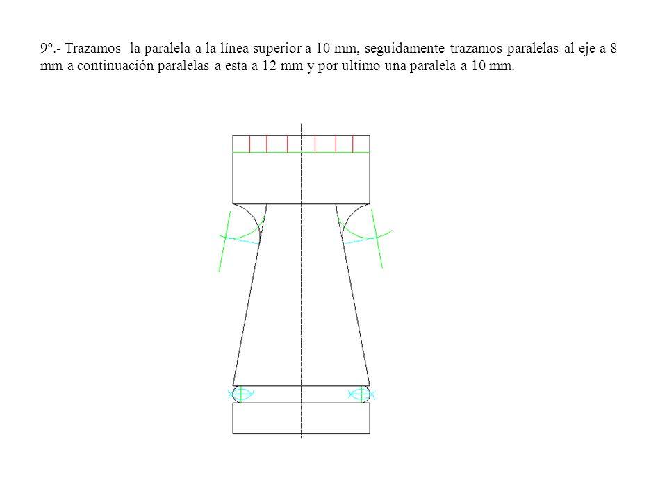 9º.- Trazamos la paralela a la línea superior a 10 mm, seguidamente trazamos paralelas al eje a 8 mm a continuación paralelas a esta a 12 mm y por ult