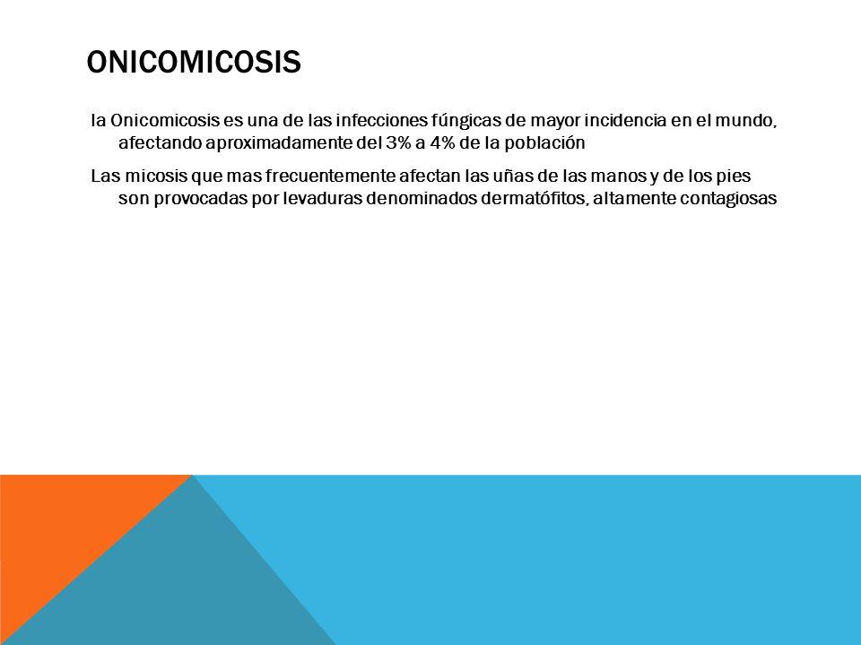 CARACTERISTICAS la invasión fúngica asienta en la porción proximal de la matriz ungueal o a través de la cutícula y especialmente si se da en combinación con microtraumatismos o traumatismos a repetición.