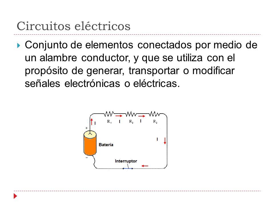Circuitos eléctricos Conjunto de elementos conectados por medio de un alambre conductor, y que se utiliza con el propósito de generar, transportar o modificar señales electrónicas o eléctricas.