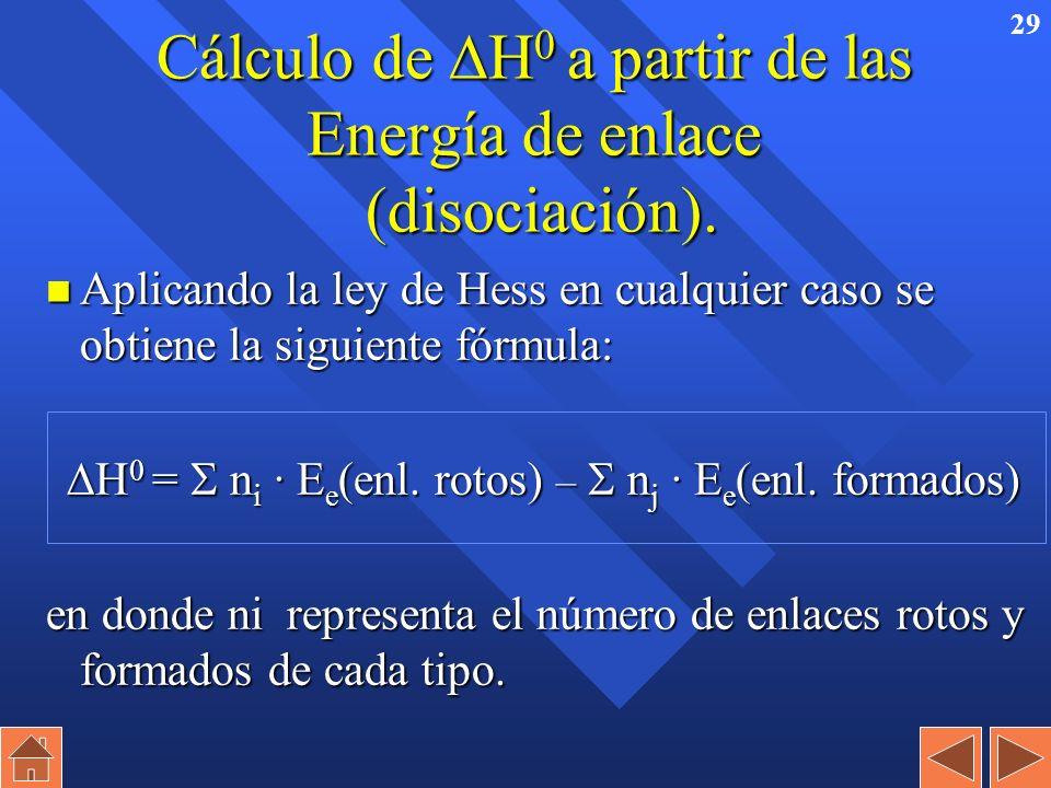 28 Energía de enlace. nEs la energía necesaria para romper un enlace de un mol de sustancia en estado gaseoso n En el caso de moléculas diatómicas es