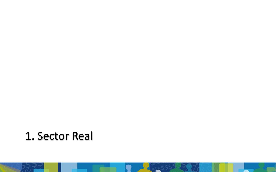 1. Sector Real