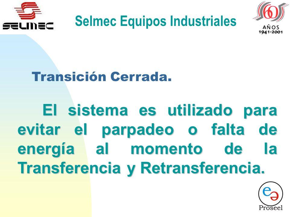 Selmec Equipos Industriales ¿Dónde y para qué se utiliza el sistema de Transición Cerrada ?