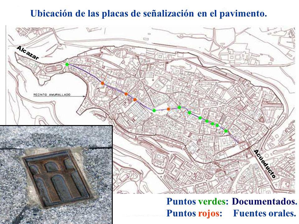 Ubicación de las placas de señalización en el pavimento. Puntos verdes: Documentados. Puntos rojos: Fuentes orales.