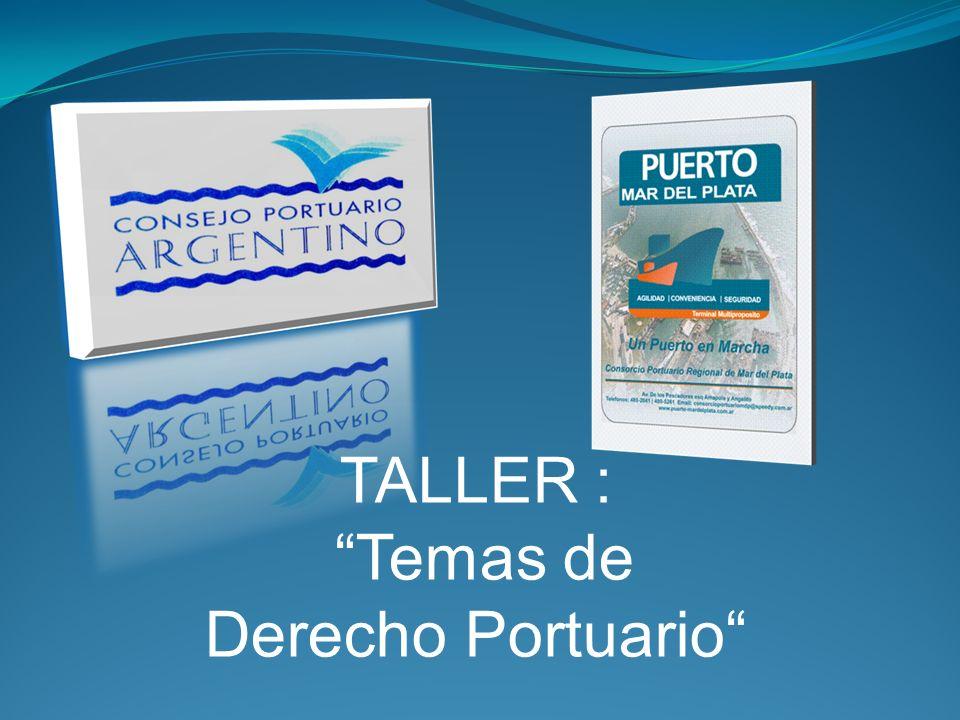 TALLER : Temas de Derecho Portuario