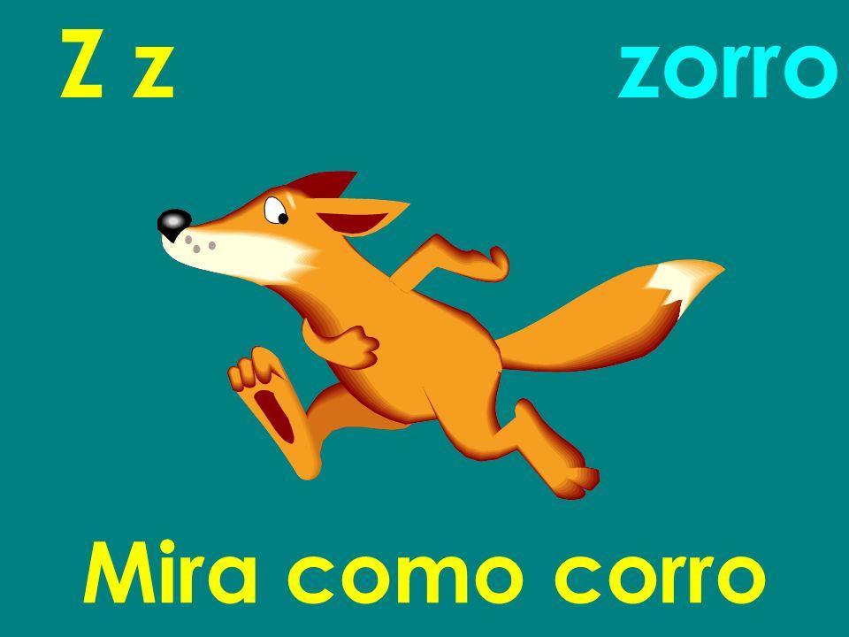 Z z Mira como corro zorro