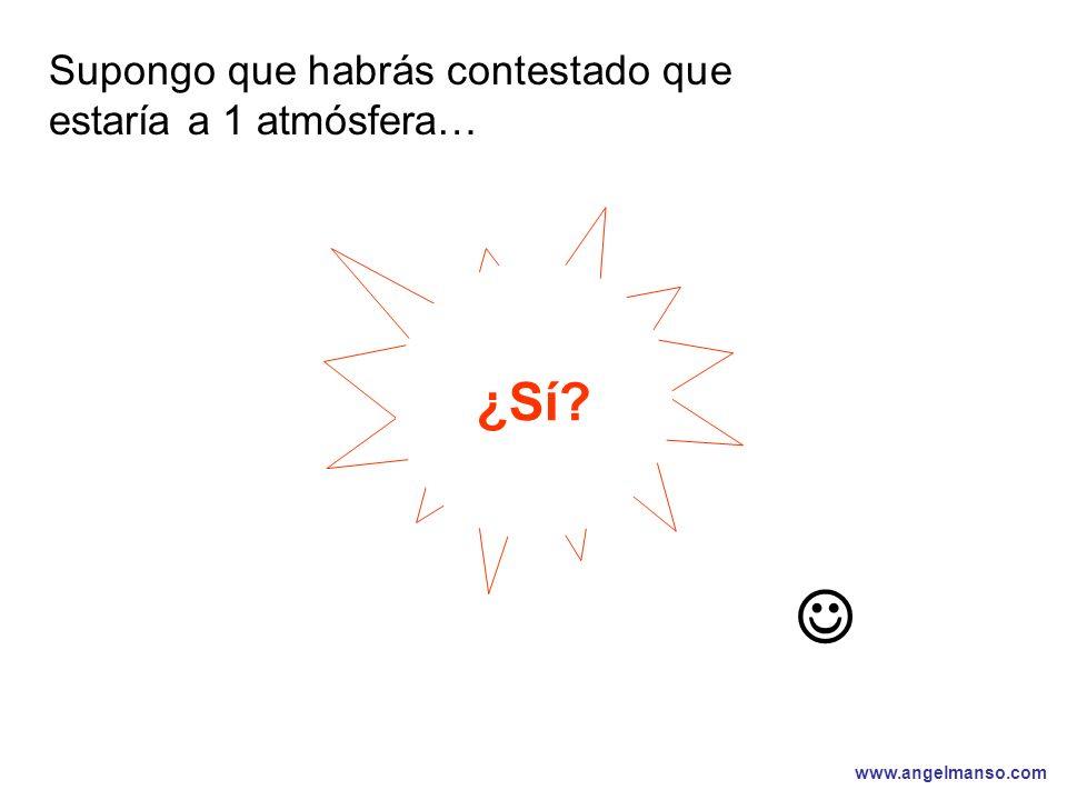 www.angelmanso.com Esta presentación pertenece a Angel Manso Madrid, domingo 1 de octubre de 2006 ¿Sí? Supongo que habrás contestado que estaría a 1 a