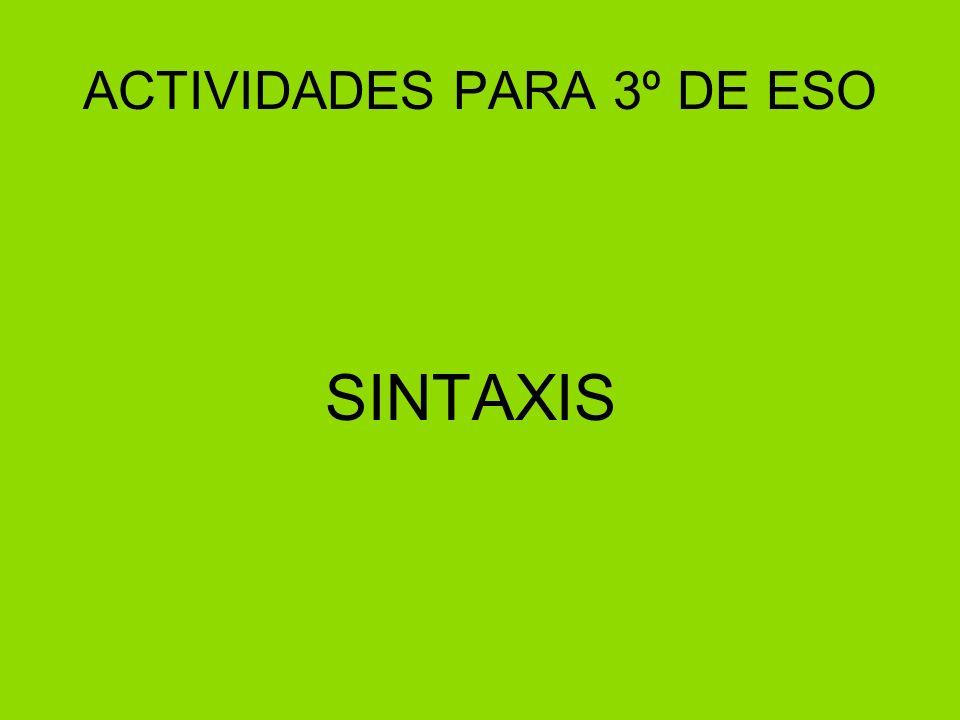 ACTIVIDADES PARA 3º DE ESO SINTAXIS