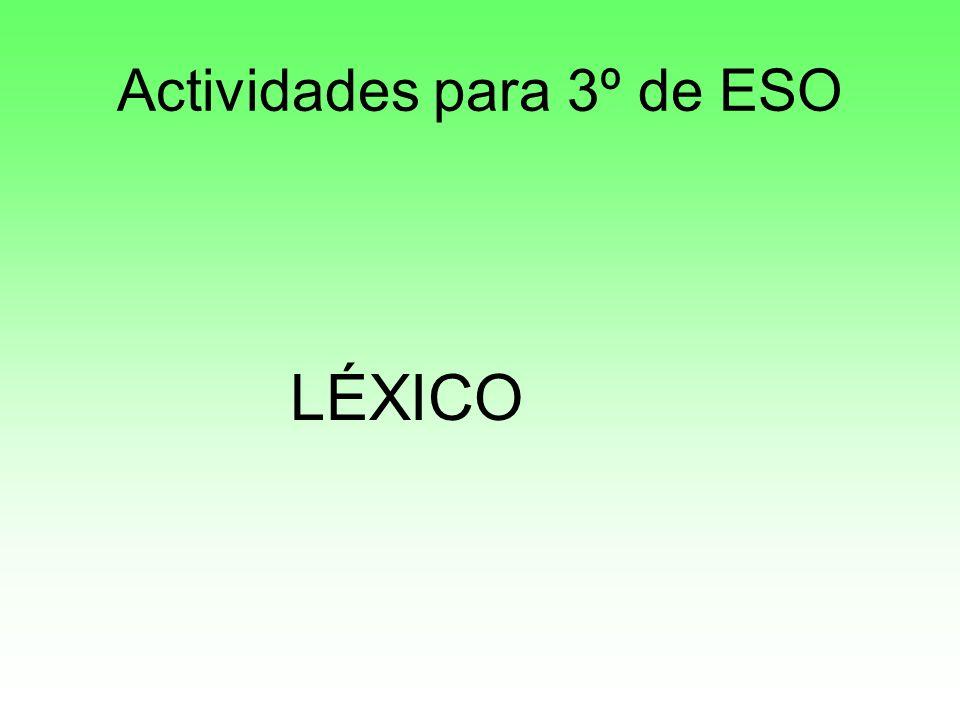 Actividades para 3º de ESO LÉXICO