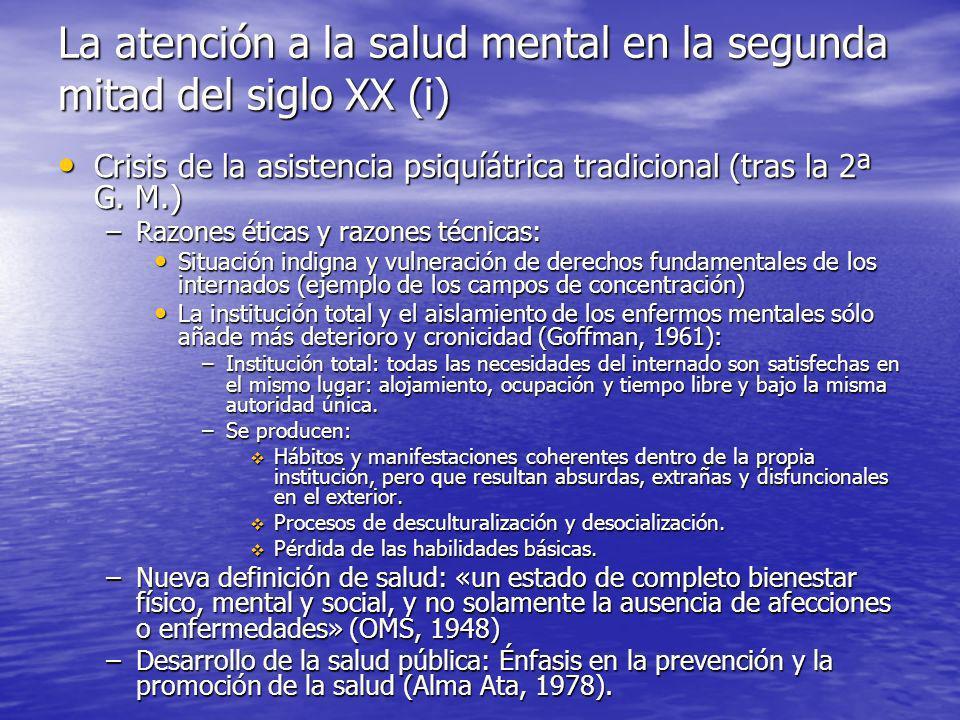 La atención a la salud mental en la segunda mitad del siglo XX (i) Crisis de la asistencia psiquíátrica tradicional (tras la 2ª G.