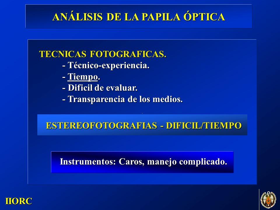 . IIORC TECNICAS FOTOGRAFICAS. - Técnico-experiencia. - Tiempo. - Dificil de evaluar. - Transparencia de los medios. ESTEREOFOTOGRAFIAS - DIFICIL/TIEM