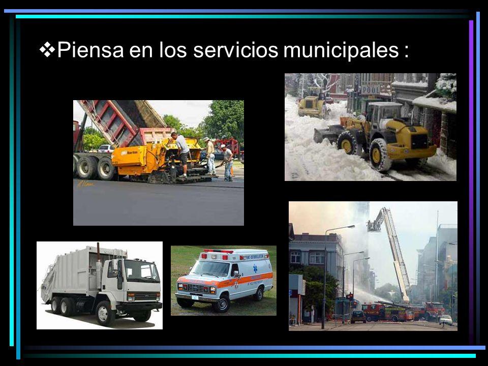 Piensa en los servicios municipales :
