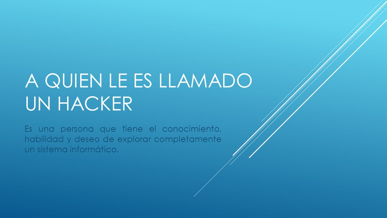 ACTIVIDADES DE UN HACKER 1.