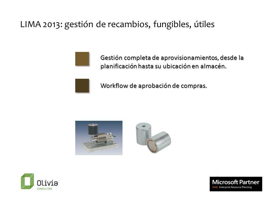 LIMA 2013: gestión de recambios, fungibles, útiles Gestión completa de aprovisionamientos, desde la planificación hasta su ubicación en almacén. Workf