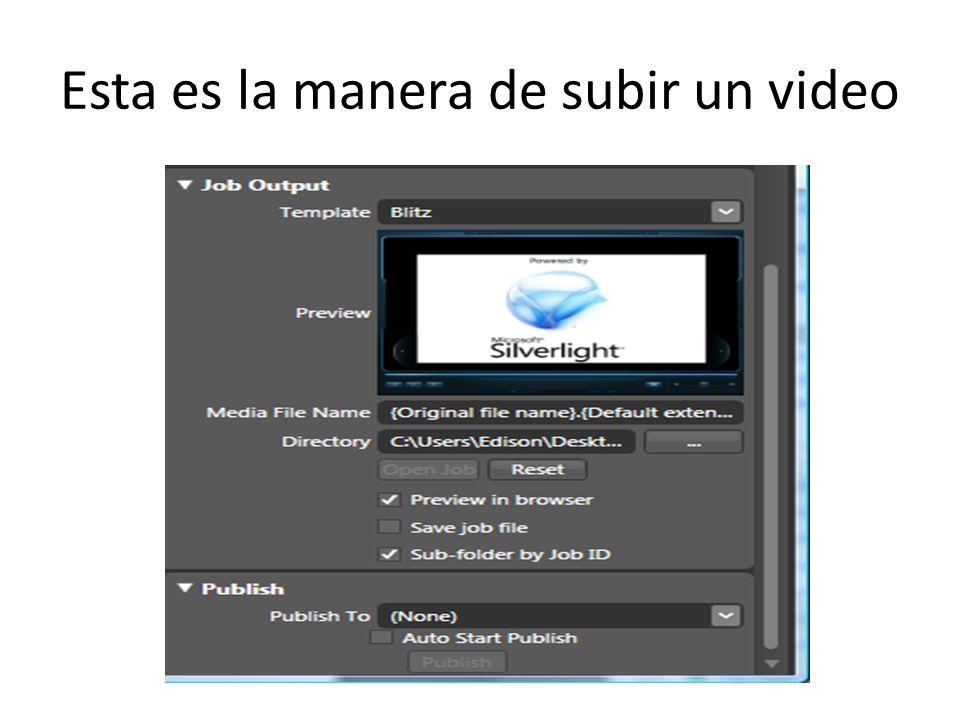 Esta es la manera de subir un video
