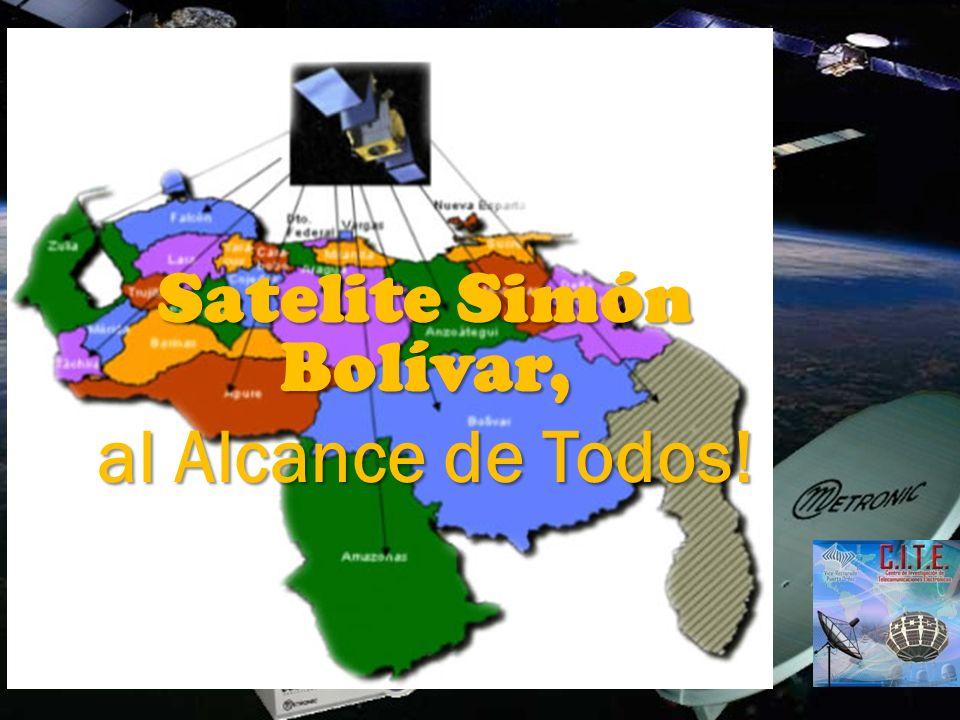 Satelite Simón Bolívar, al Alcance de Todos!