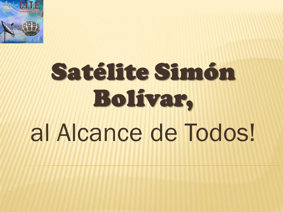 Satélite Simón Bolívar, al Alcance de Todos.