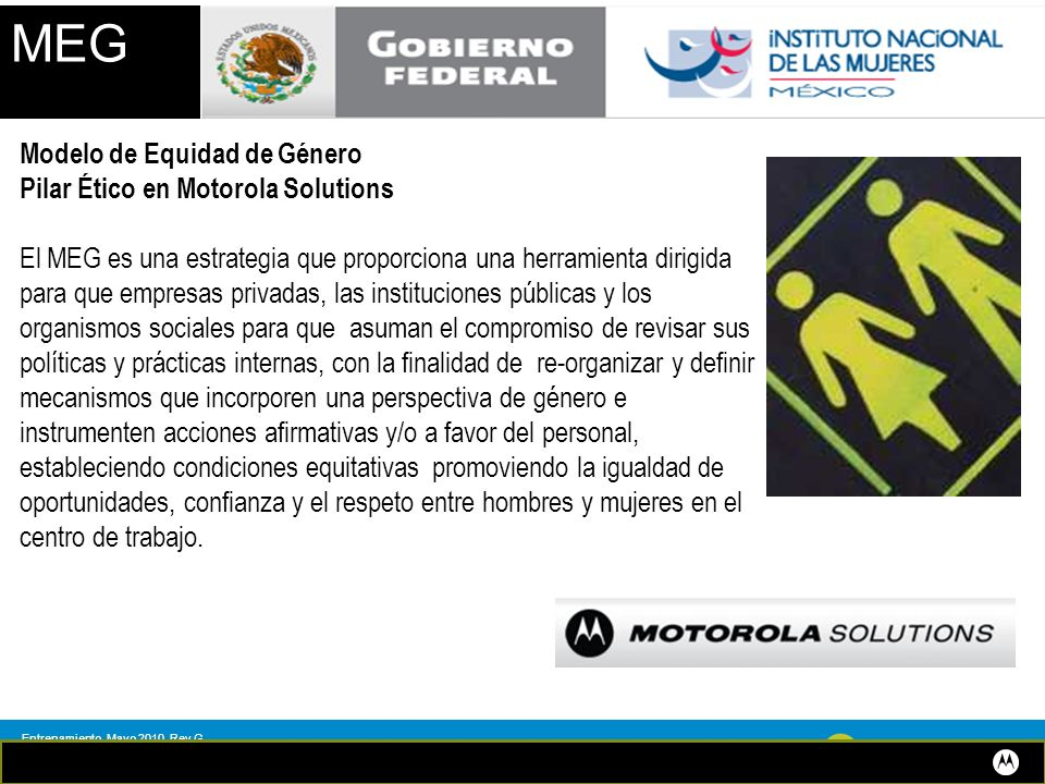 Entrenamiento, Mayo 2010, Rev G MOTOROLA and the Stylized M Logo are registered in the US Patent & Trademark Office.