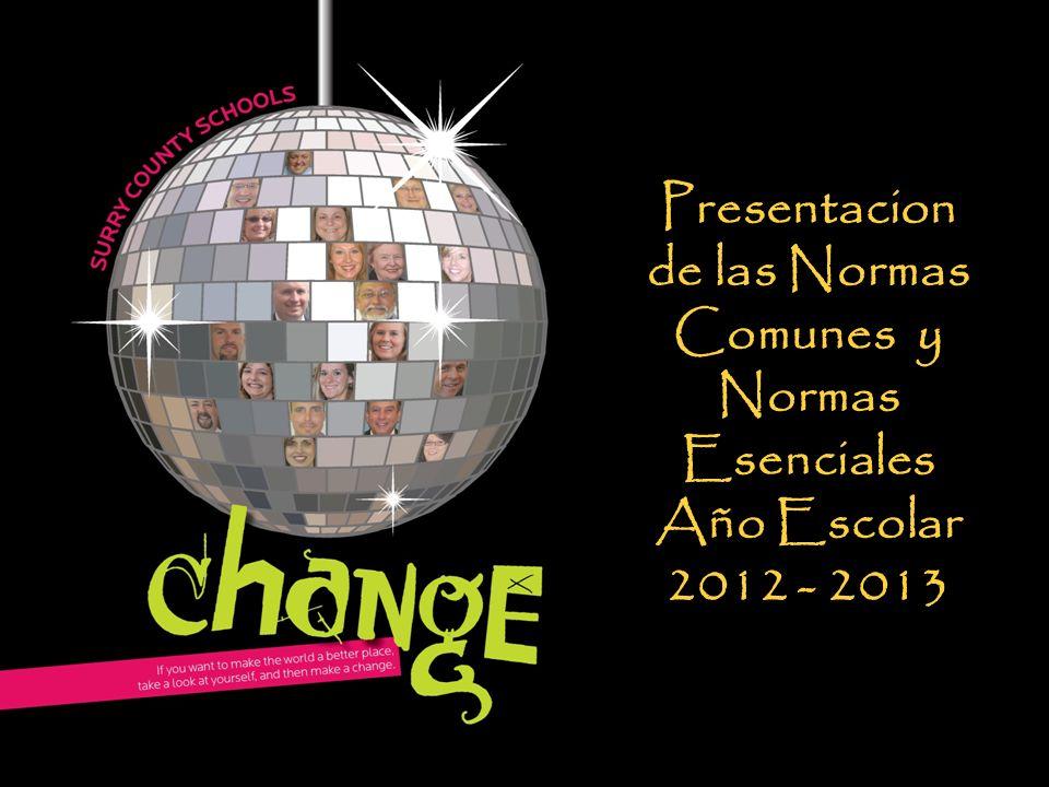 Presentacion de las Normas Comunes y Normas Esenciales Año Escolar 2012 - 2013