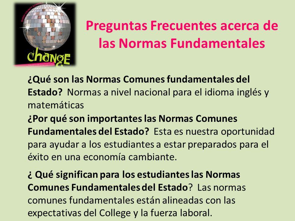 ¿Qué son las Normas Comunes fundamentales del Estado? Normas a nivel nacional para el idioma inglés y matemáticas ¿Por qué son importantes las Normas