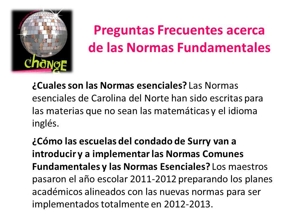 ¿Cuales son las Normas esenciales? Las Normas esenciales de Carolina del Norte han sido escritas para las materias que no sean las matemáticas y el id
