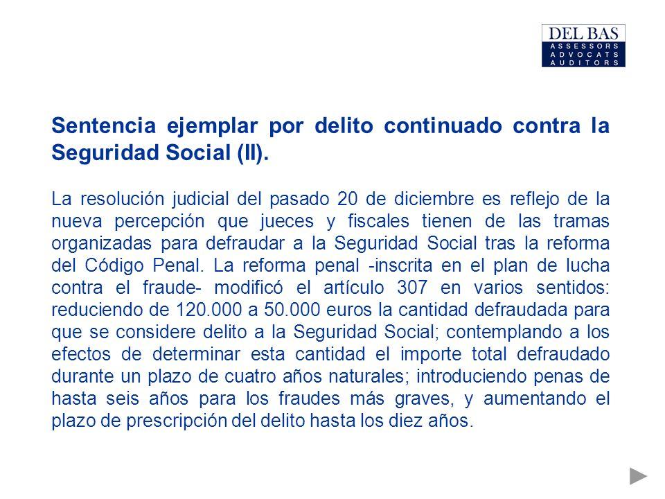 Sentencia ejemplar por delito continuado contra la Seguridad Social (II).