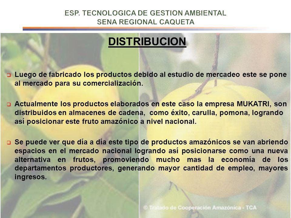 DISTRIBUCION Luego de fabricado los productos debido al estudio de mercadeo este se pone al mercado para su comercialización. Actualmente los producto