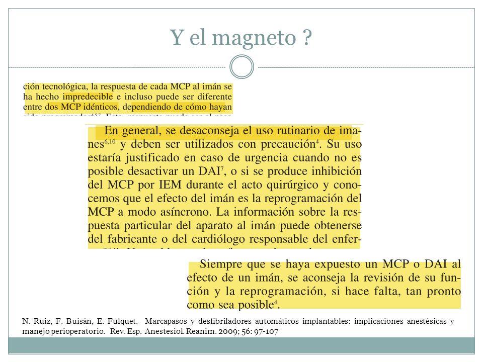 N. Ruiz, F. Buisán, E. Fulquet. Marcapasos y desfibriladores automáticos implantables: implicaciones anestésicas y manejo perioperatorio. Rev. Esp. An