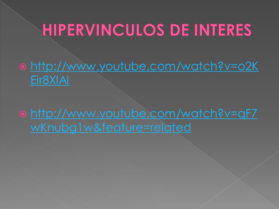http://www.youtube.com/watch?v=o2K Eir8XlAI http://www.youtube.com/watch?v=o2K Eir8XlAI http://www.youtube.com/watch?v=qF7 wKnubg1w&feature=related ht