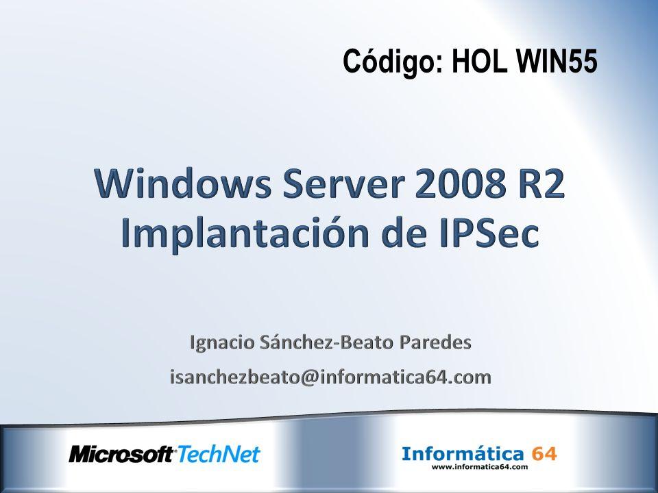Introducción Problemática del envío de datos Snnifing y Spoofing de Red IPSec IPSec en arquitecturas Windows IPSec con clave compartida IPSec con Kerberos Ipsec con certificados digitales Diseño de infraestructuras con IPSec Monitorización de IPSec IPSec en arquitecturas VPN