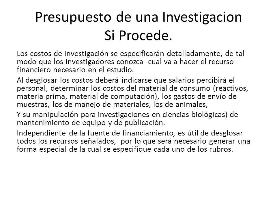 Presupuesto de una Investigacion Si Procede.