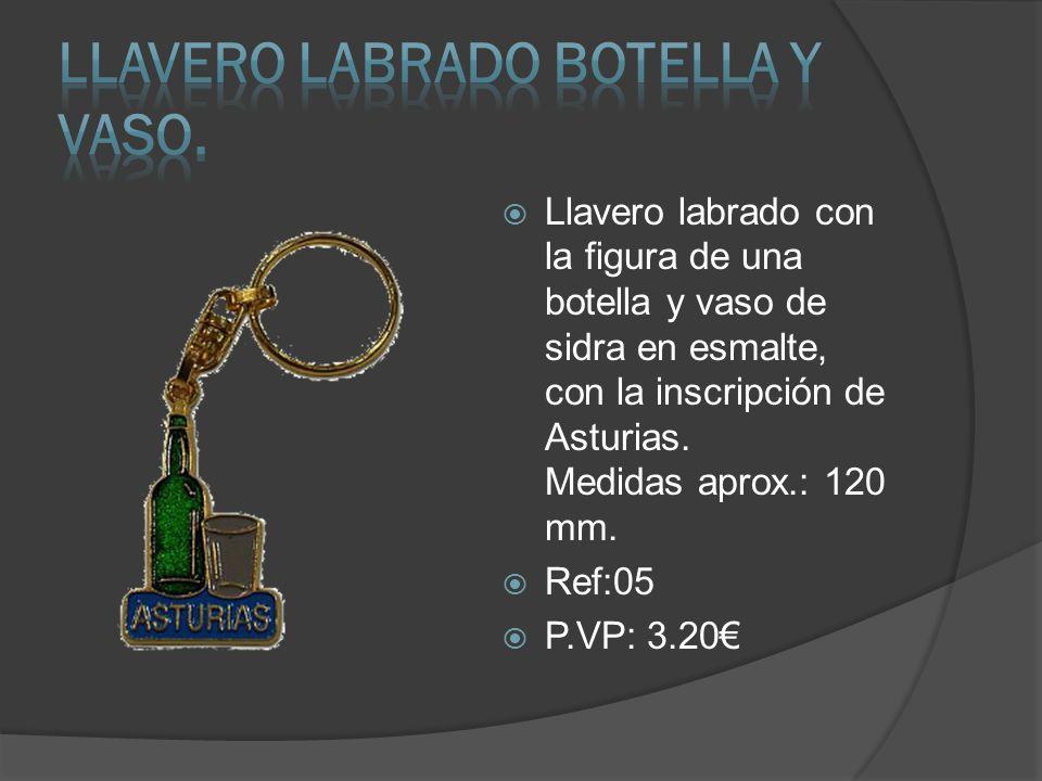 Llavero labrado con la figura de una botella y vaso de sidra en esmalte, con la inscripción de Asturias. Medidas aprox.: 120 mm. Ref:05 P.VP: 3.20